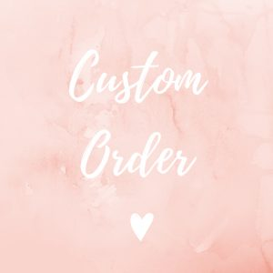 custom personalised order